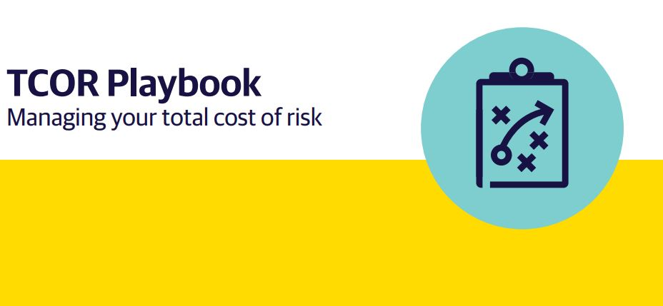 Addressing Your Total Cost of Risk